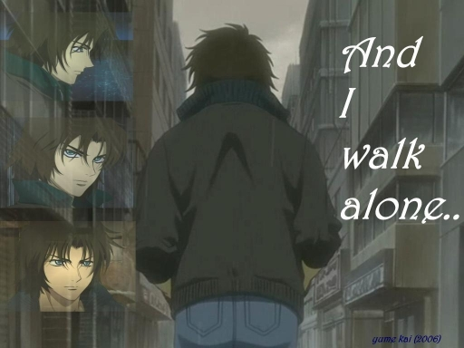 I Walk Alone
